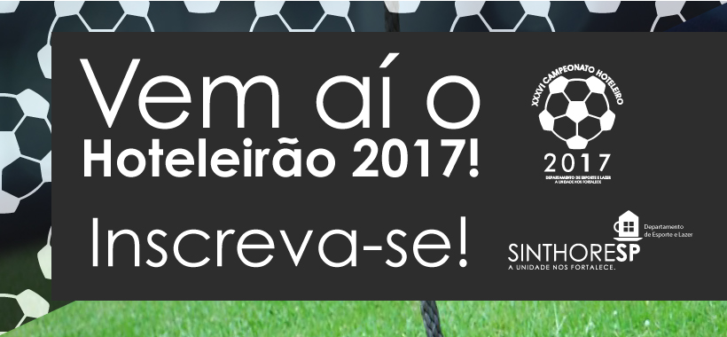 HOTELEIRÃO 2017: Inscrições abertas!