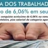 Vitória dos Trabalhadores: aumento de 6,06% em seu salário!