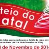 Sorteio do Natal – dia 03 de novembro, às 8h.