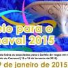 Sorteio para Carnaval 2015