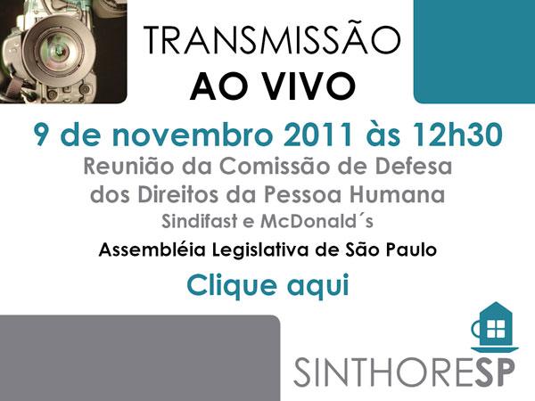 Transmissão ao Vivo Assembléia Legislativa de São Paulo 9 de novembro 12h30