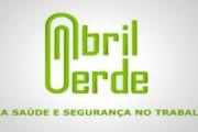 Movimento Abril Verde - Todos juntos pela saúde do Trabalhador