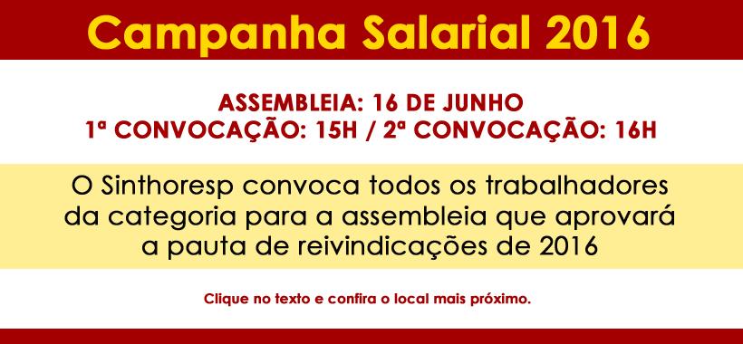 Campanha Salarial 2016: participe da Assembleia Geral em 16/06 e ajude a decidir o futuro da categoria!
