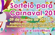 Anote na agenda: sorteio para reservas durante o Carnaval!
